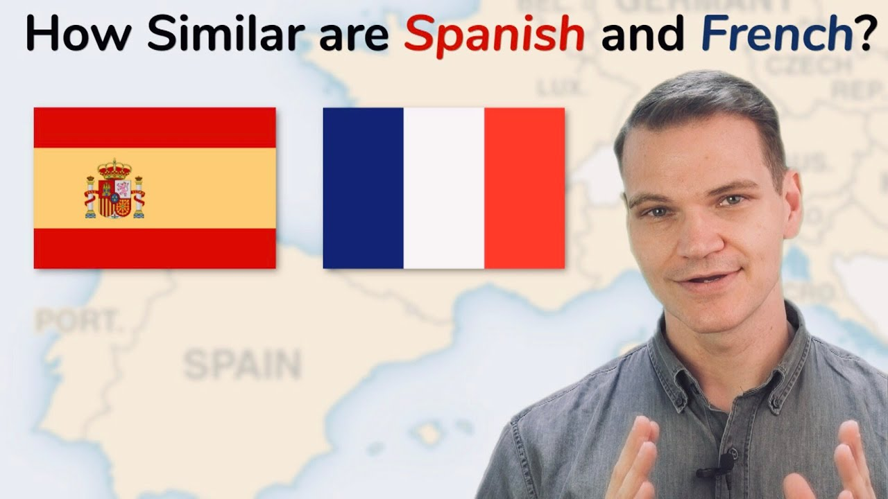 How Similar Are Spanish and French?!
