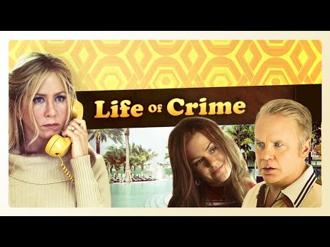 Life of Crime - Official Trailer
