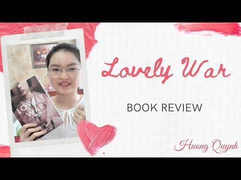 LOVELY WAR   Review sách   Thần thoại Hy Lạp, Lãng mạn, Chiến tranh thế giới