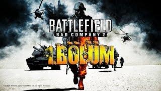 Battlefield Bad Company 2/Bölüm 1(Doktor)[HD][Türkçe]