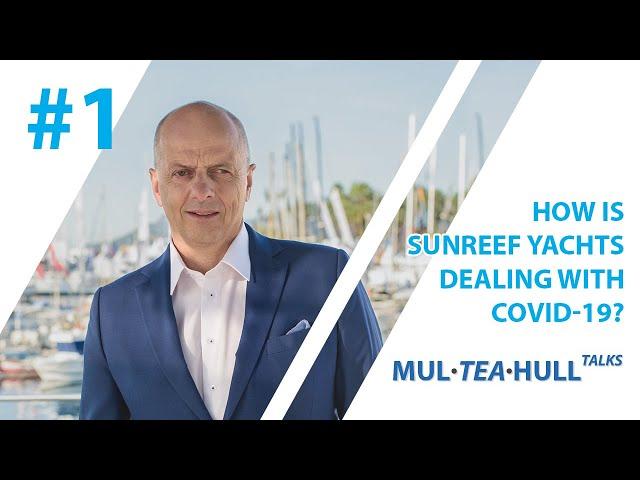 Mul-Tea-Hull Talks with Sunreef Yachts: Francis Lapp