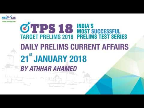 Daily Current Affairs | 21st January 2018 | UPSC PRELIMS