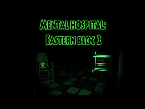 Mental Hospital Eastern Bloc 2 - Level 2 Complete!