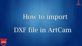 How to import DXf file in Artcam Hindi