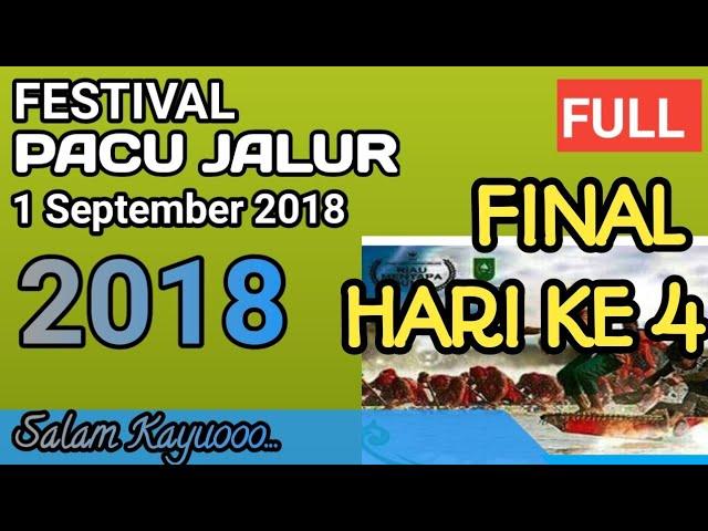 FULL... Final Paju Jalur 2018 Hari ke 4