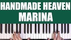HOW TO PLAY: HANDMADE HEAVEN - MARINA