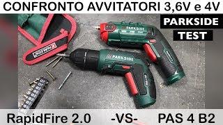 Confronto avvitatori PARKSIDE lidl. PAS 4 B2. e del RAPIDFIRE 2.0 da 3.6V e del 4 in 1 4V. prova