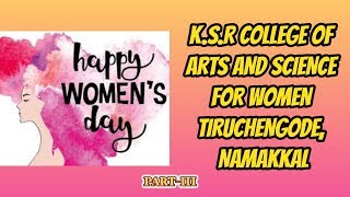 International Women's Day celebration PART-II -Faculty-K.S.R. COLLEGE OF ARTS AND SCIENCE FOR WOMEN,