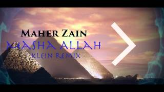 Maher Zain Masha Allah Klein Remix