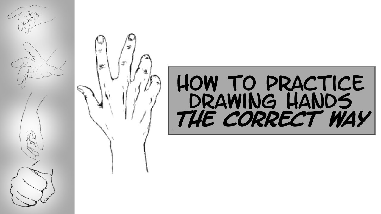 how to practice drawing hands correctly youtube