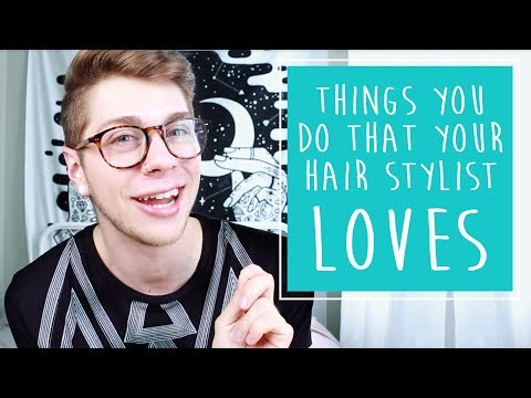 Things You Do That Your Hairstylist LOVES