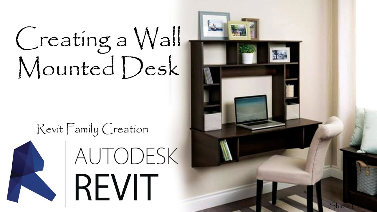 Creating A Wall Mounted Desk In Revit 2018