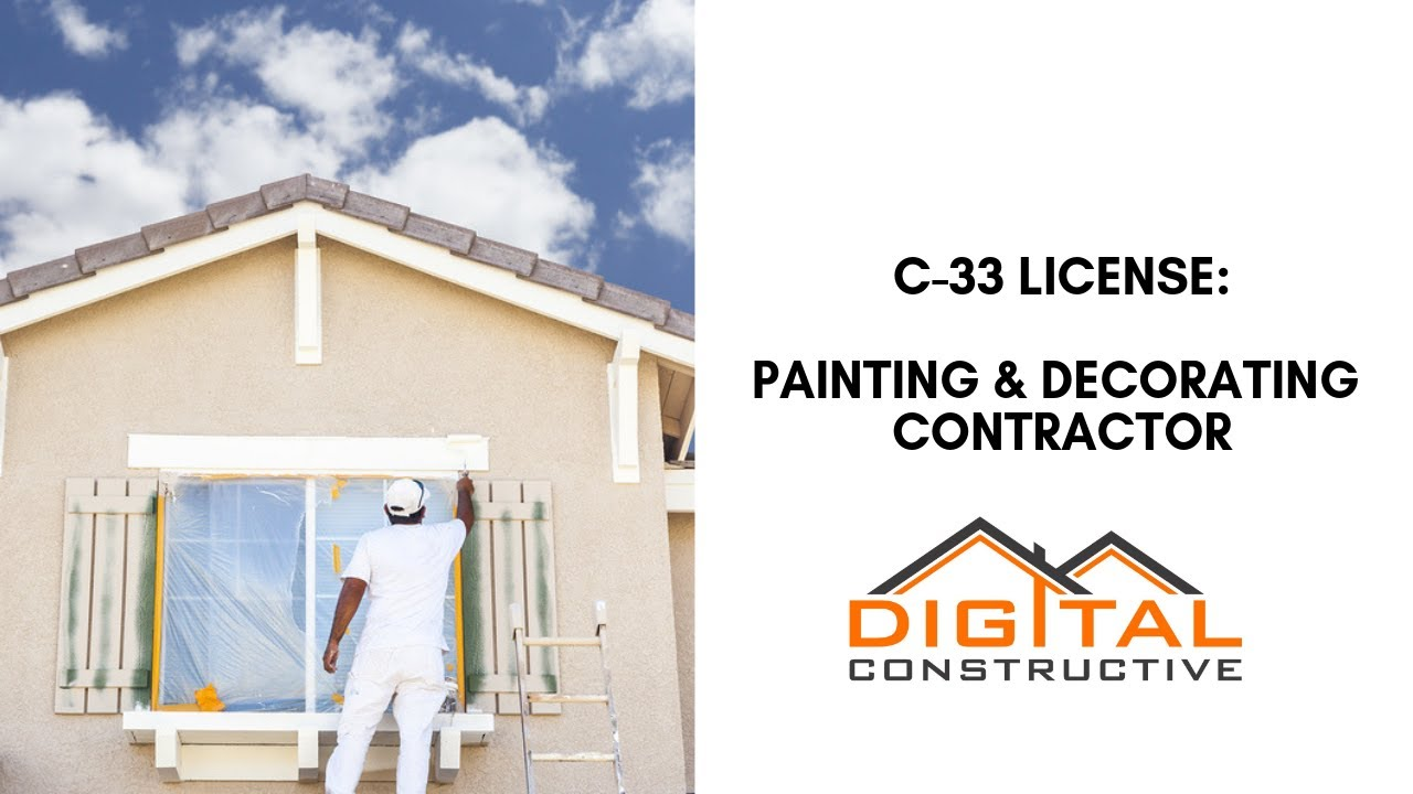 How To Get A C 33 Painting License Complete Step By Step California Contractor Licensing Roadmap Youtube