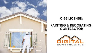 How To Get a C-33 Painting License - Complete Step By Step California Contractor Licensing Roadmap!