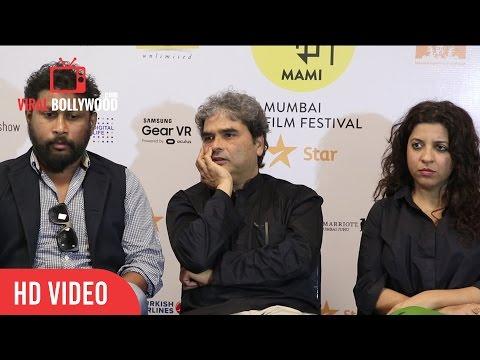 Zoya Akhtar, Shoojit Sircar And Vishal Bhardwaj | 18th Jio MAMI Mumbai Film Festival with Star 2016