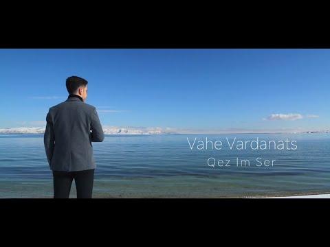 Vahe Vardanants - Qez Im Ser (2019)