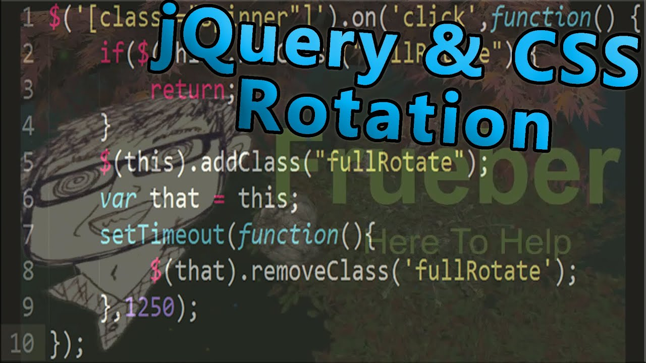 Coding For The Web | jQuery & CSS Rotation