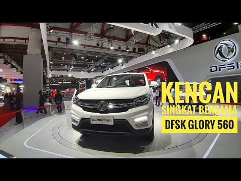 Kencan Singkat Bersama DFSK Glory 560