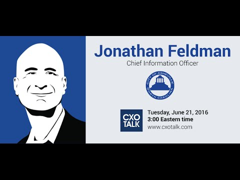 #177: Digital Transformation of Government with Jonathan Feldman, CIO, City of Asheville, NC