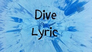 Download lagu Dive Ed Sheeran