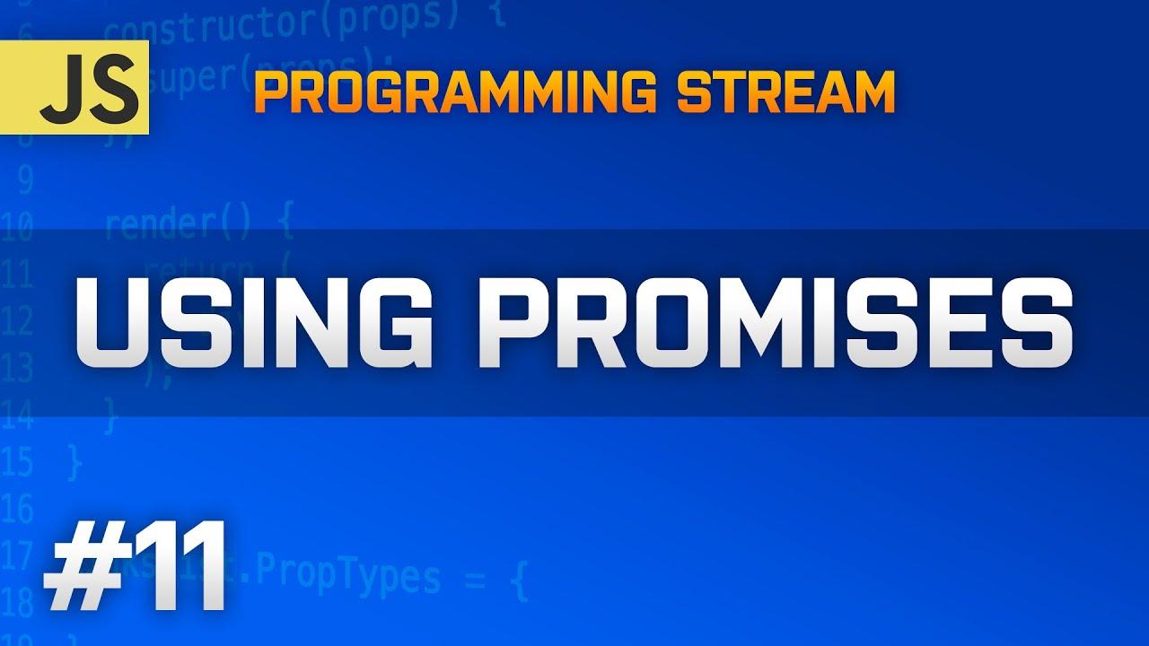 NodeJS: Using Promises & Fetch - Part 11 - Programming Stream - 06-02-2016