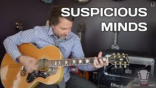 Suspicious Minds by Elvis Presley Guitar Lesson