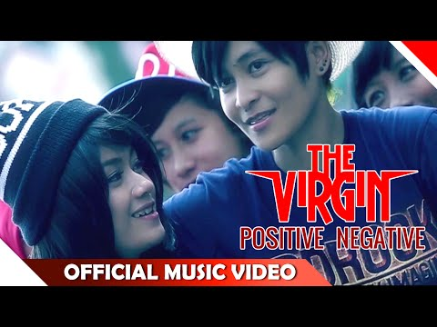 The Virgin - Positive Negative - Official Music Video - NAGASWARA
