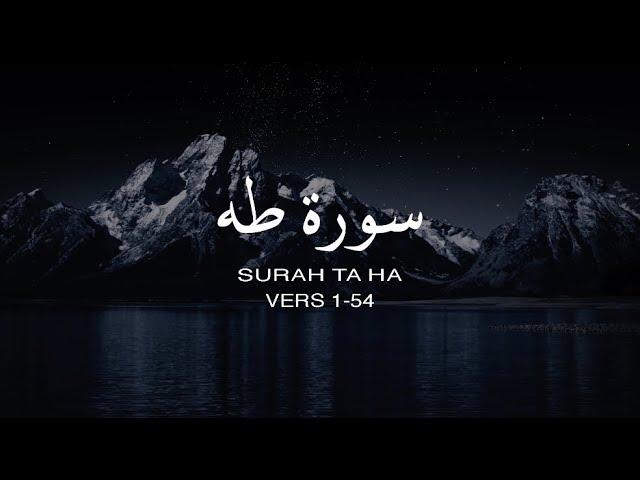 Surah Taha (1-54) - Ismail Annuri