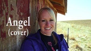 Angel (cover)  - Sarah McLachlan