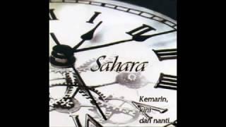 Sahara - Kemarin, Kini dan Nanti (2006)