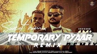 Temporary Pyaar Soft Remix | Adaab Kharaud f.t Kaka | Kn Music