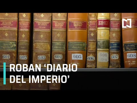 Roban 'Diario del Imperio' del Archivo Histórico de la CDMX - Despierta