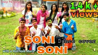 Soni Soni - Full Song | Mohabbatein | DANCE COVER | A HOLI LOVE STORY | HOLI SONG |BY PRATIK N GROUP