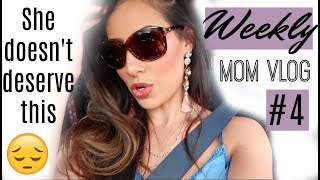 WEEKLY MOM VLOG #4 ||SHE DOESN