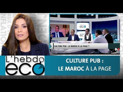 L'hebdo ECO : Culture Pub - le maroc à la page