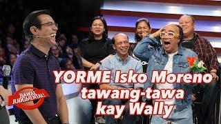 YORME ISKO MORENO TAWANG-TAWA KAY WALLY BAYOLA | Bawal Judgmental | February 1, 2020