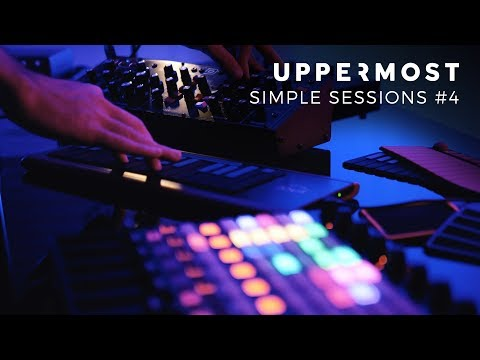 Uppermost - Simple Sessions #4