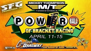 2nd Annual Powerball of Bracket Racing - Saturday/Sunday, Part 2 thumbnail