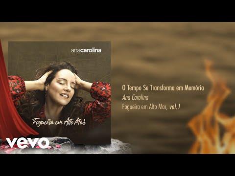 Ana Carolina - O Tempo se Transforma em Memória Pseudo