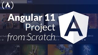 Angular 11 Tutorial - Code a Project from Scratch