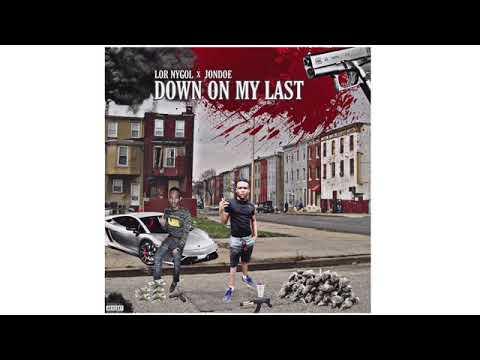 Download Lor Nygol (Feat.Jondoe) - Down On My Last