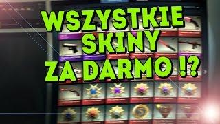 JAK MIEĆ WSZYSTKIE SKINY W CS:GO ZA DARMO !? / ALL SKINS FOR FREE !