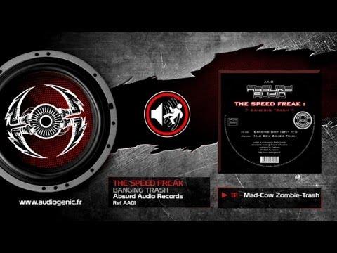 THE SPEED FREAK - B1 - MAD COW ZOMBIE TRASH - BANGING TRASH - AA01