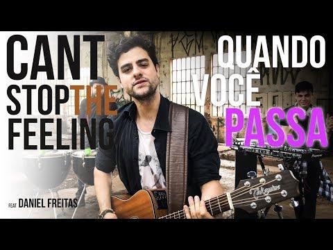 TRINKA Feat Daniel Freitas - Can&39;t Stop The FeelingQuando Você Passa