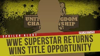 SPOILER ALERT: WWE Superstar Returns To Action & Wins Title Opportunity