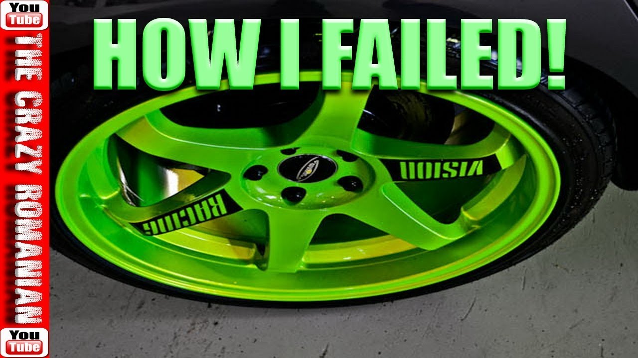 How To Paint Your Car Rims Wheels Green Fluorescent I Failed