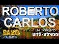 (ÉXITOS MUSICALES)SUPER RELAJANTE ROBERTO-CARLOS SAXO ELEGANTE
