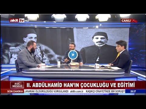 Asıl Mesele - 2. Abdulhamid Han'ın hayatı, Osmanlı Hanedanı'nı kimler hedef alıyor ?
