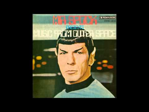 Leonard Nimoy - Mr. Spock Presents: Music From Outer Space (1967) (Full Album)