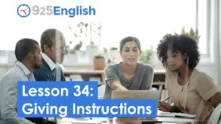 925 English Video Lesson 34 - How to Give Instructions in English | Business English Video Lesson